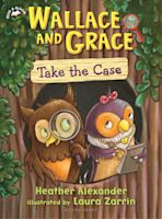 Wallace and Grace Take the Case cover