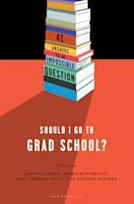 Should I Go to Grad School? cover