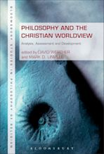 Philosophy and the Christian Worldview cover