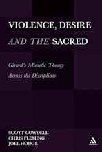 Violence, Desire, and the Sacred, Volume 1 cover