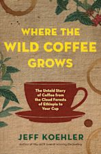Where the Wild Coffee Grows cover