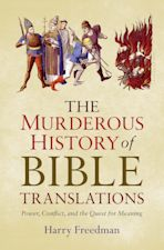 The Murderous History of Bible Translations cover