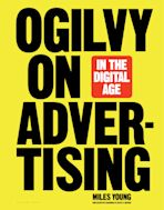 Ogilvy on Advertising in the Digital Age cover