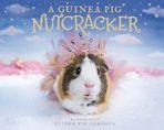 A Guinea Pig Nutcracker cover