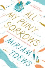 All My Puny Sorrows cover