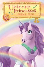 Unicorn Princesses 4: Prism's Paint cover