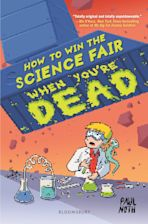 How to Win the Science Fair When You're Dead cover