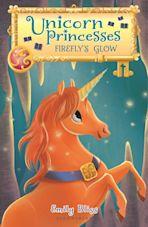 Unicorn Princesses 7: Firefly's Glow cover