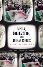 Media, Mobilization, and Human Rights cover