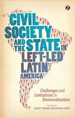 Civil Society and the State in Left-Led Latin America cover