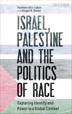 Israel, Palestine and the Politics of Race cover