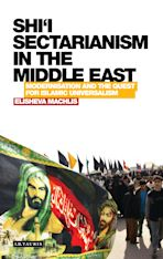 Shi'i Sectarianism in the Middle East cover