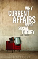 Why Current Affairs Needs Social Theory cover
