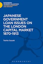 Japanese Government Loan Issues on the London Capital Market 1870-1913 cover