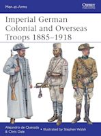 Imperial German Colonial and Overseas Troops 1885–1918 cover