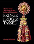 Fringe, Frog and Tassel cover