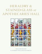 Heraldry and Stained Glass at Apothecaries' Hall cover