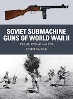 Soviet Submachine Guns of World War II cover