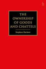 The Ownership of Goods and Chattels cover