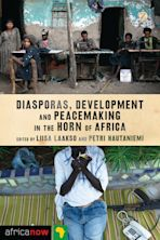 Diasporas, Development and Peacemaking in the Horn of Africa cover