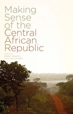 Making Sense of the Central African Republic cover