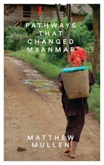 Pathways that Changed Myanmar cover