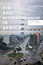Aid and Authoritarianism in Africa cover