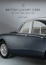 British Luxury Cars of the 1950s and '60s cover