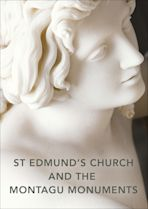 St Edmund's Church and the Montagu Monuments cover