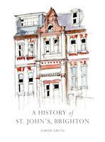 A History of St. John's, Brighton cover