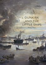Dunkirk and the Little Ships cover