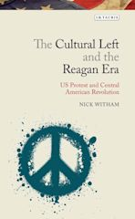 The Cultural Left and the Reagan Era cover