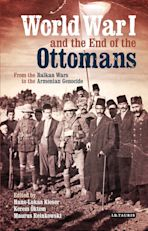 World War I and the End of the Ottomans cover