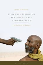 Ethics and Aesthetics in Contemporary African Cinema cover