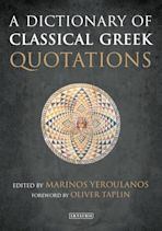 A Dictionary of Classical Greek Quotations cover