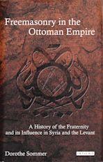Freemasonry in the Ottoman Empire cover