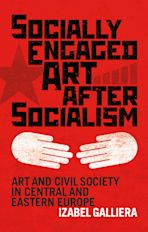 Socially Engaged Art after Socialism cover