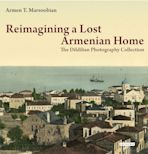 Reimagining a Lost Armenian Home cover