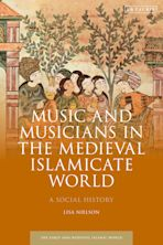 Music and Musicians in the Medieval Islamicate World cover