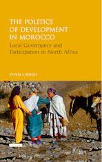 The Politics of Development in Morocco cover
