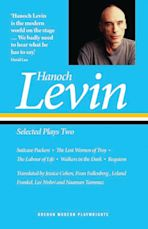 Hanoch Levin: Selected Plays Two cover