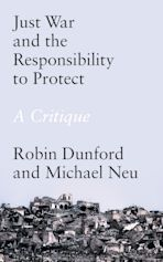 Just War and the Responsibility to Protect cover