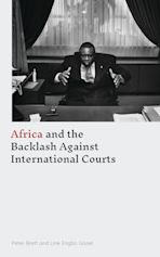 Africa and the Backlash Against International Courts cover