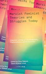 Marxist-Feminist Theories and Struggles Today cover