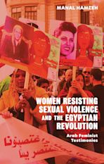 Women Resisting Sexual Violence and the Egyptian Revolution cover