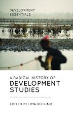 A Radical History of Development Studies cover