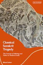 Classical Sanskrit Tragedy cover