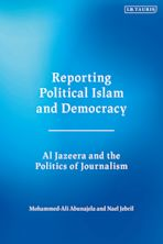 Reporting Political Islam and Democracy cover