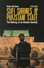 Sufi Shrines and the Pakistani State cover