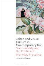 Urban and Visual Culture in Contemporary Iran cover